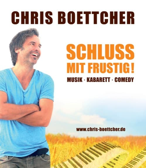 Schluss mit frustig! Neues Bühnenprogramm von Chris Boettcher