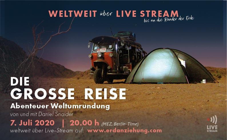 """Livestream """"DIE GROSSE REISE – Abenteuer Weltumrundung"""" Live-Stream von den ERDANZIEHUNG Gründern Susi Bemsel und Daniel Snaider kostenlos am 7. Juli zu sehen"""