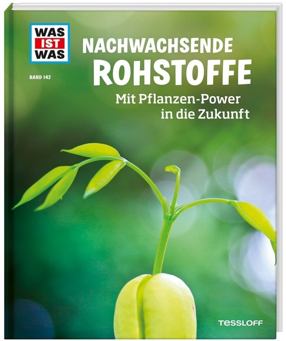 """Mit Pflanzen-Power in die Zukunft Gewinnt mit Blizz das lehrreiche Buch """"Nachwachsende Rohstoffe"""""""