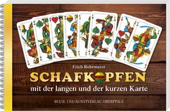Schafkopfen mit der langen und der kurzen Karte Blizz verlost das neue Buch von Experte Erich Rohrmayer