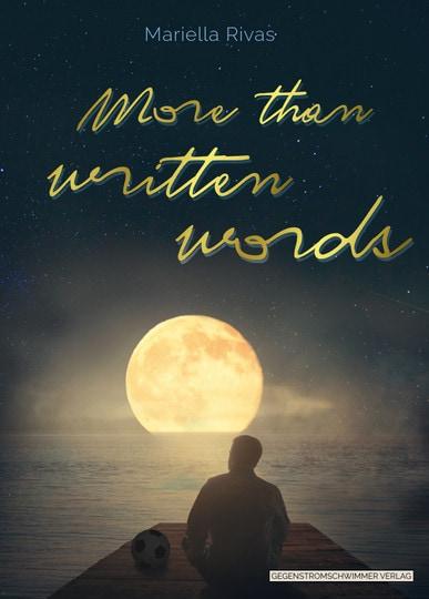 """Kann eine Geschichte dein Leben ändern? Blizz verlost Exemplare des Romans """"More than written words"""""""