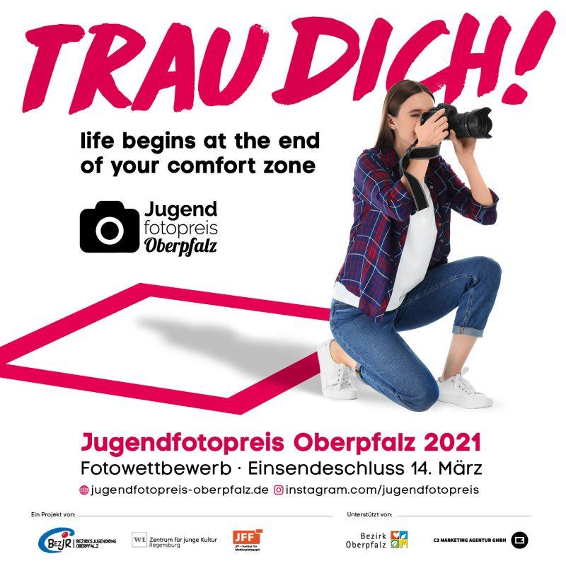 """Mitmachen beim 6. Jugendfotopreis Oberpfalz 2021 Der Online-Fotowettbewerb für Jugendliche aus der Oberpfalz sucht 2021 die besten Bilder zum Thema """"Trau dich"""""""