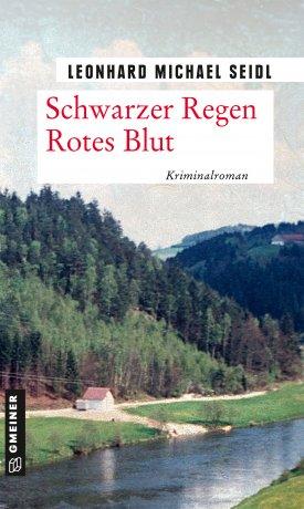 """Wie der Krieg die dunkelsten Seiten zum Vorschein bringt Blizz verlost drei Kriminalromane """"Schwarzer Regen Rotes Blut"""" von Leonhard Michael Seidl"""