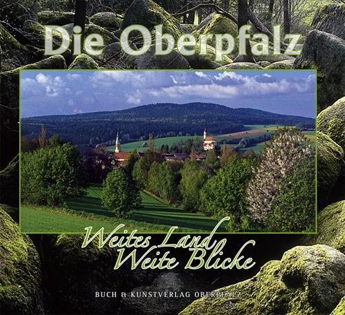 """Ein Buch, das die ganze Weite der Oberpfalz aufdeckt Blizz verlost drei Ausgaben """"Die Oberpfalz - Weites Land. Weite Blicke"""""""