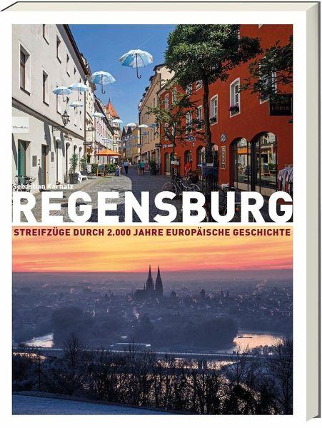 Blizz verlost wissenswertes Regensburg-Buch Streifzüge durch  2.000 Jahre europäische Geschichte