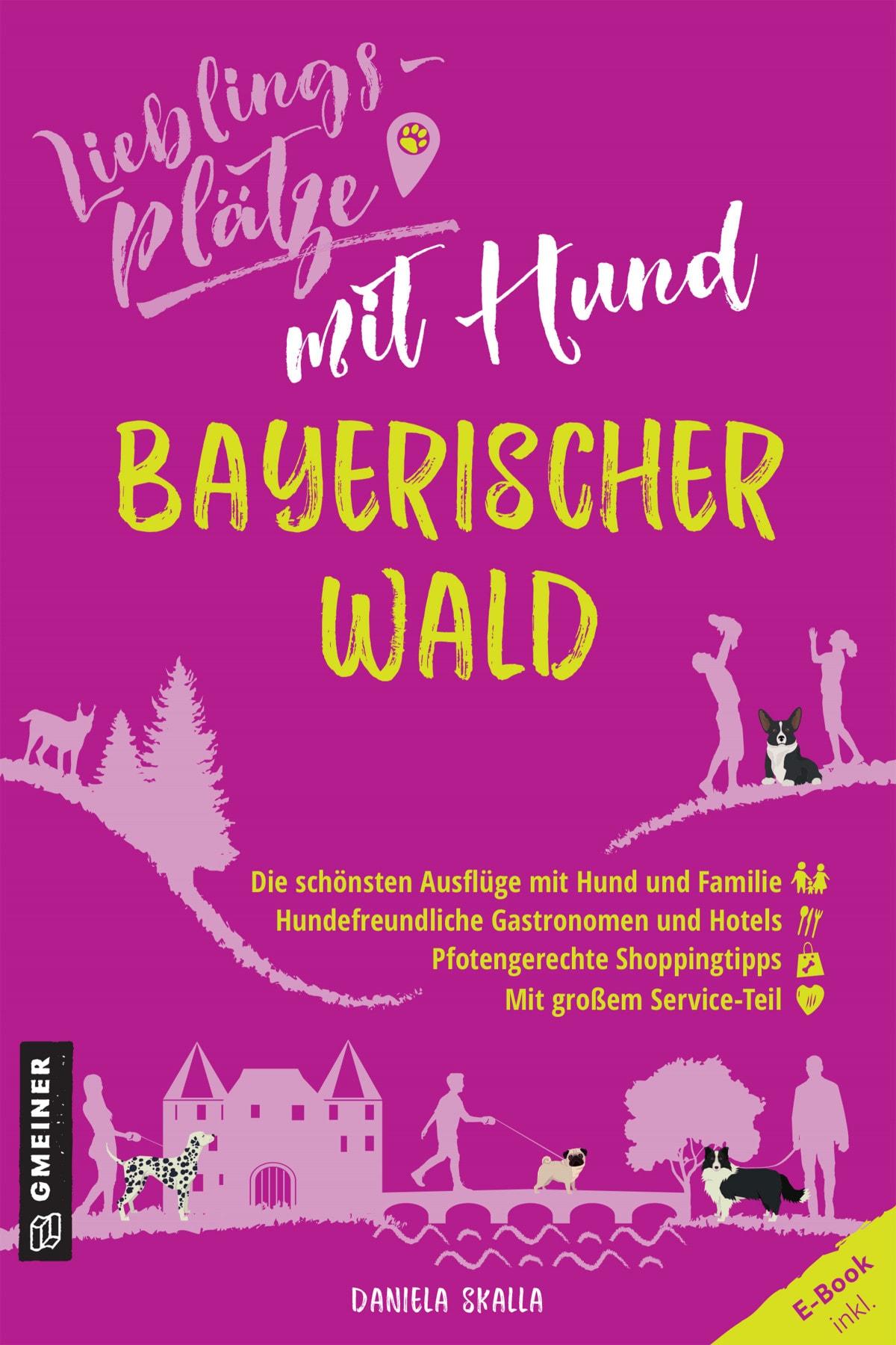 """Auszeit mit dem Vierbeiner Blizz verlost den Reiseführer """"Lieblingsplätze mit Hund - Bayerischer Wald"""" von Daniela Skalla"""
