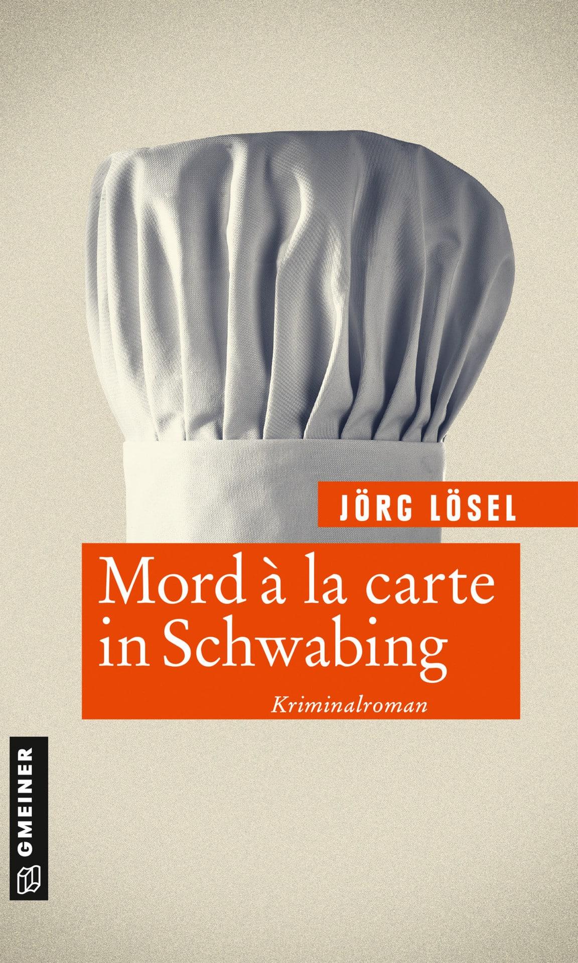 Mord à la carte in Schwabing Blizz verlost drei Ausgaben des Kriminalromans von Jörg Lösel